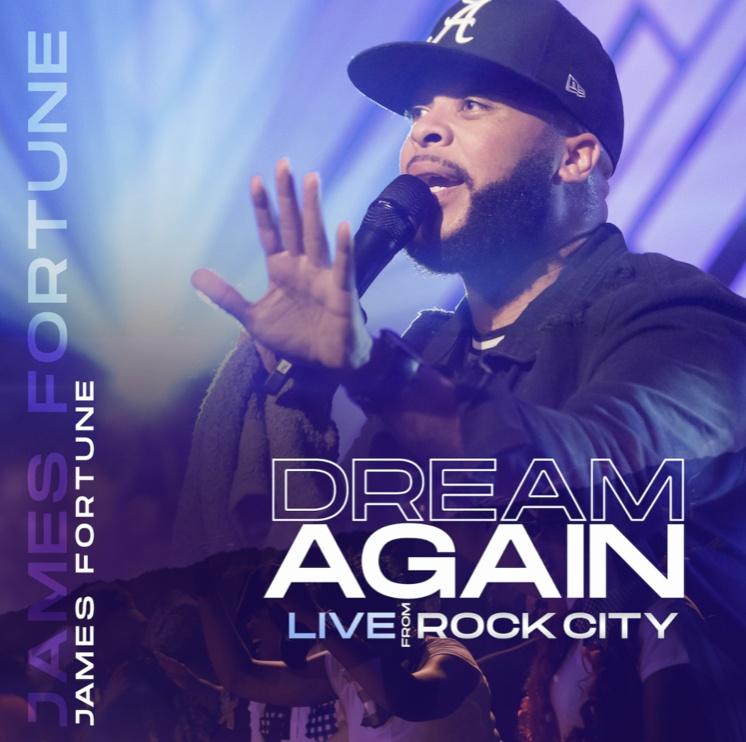 James Fortune Releases 'Dream Again' Live Album