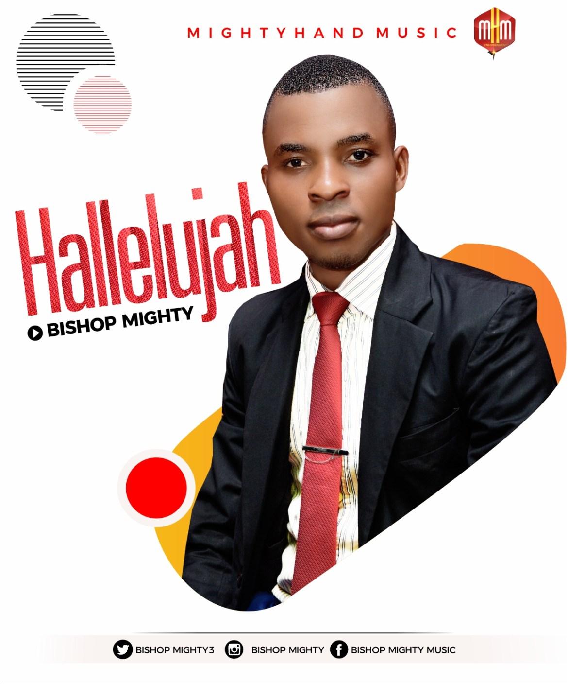 Hallelujah - Bishop Mighty