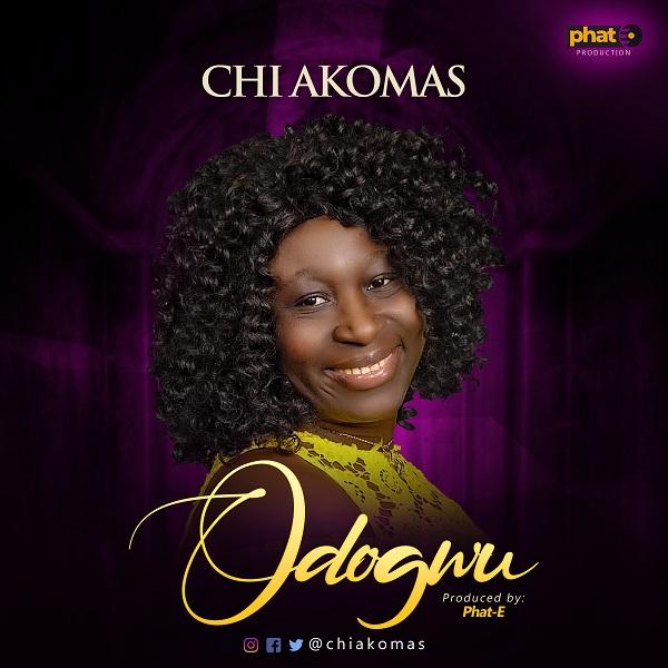 Chi Akomas Latest Track - Odogwu