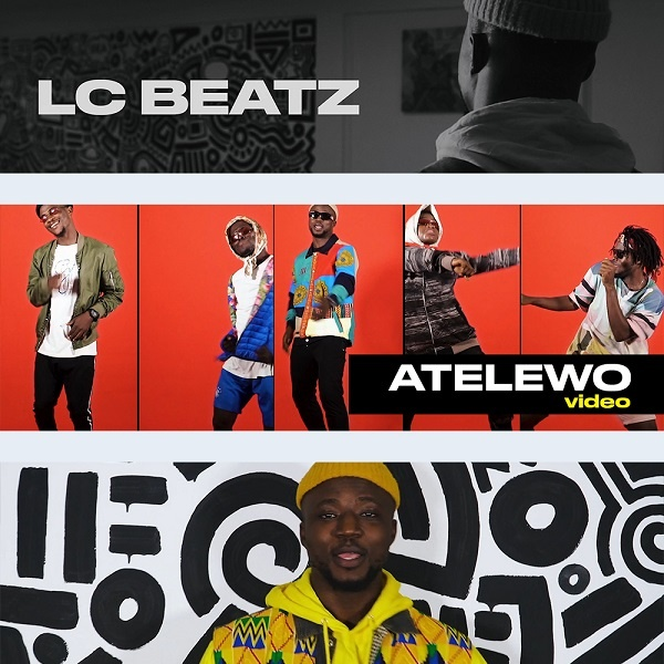 Atelewo-LC-Beatz [DOWNLOAD] Atelewo – LC Beatz (MP3, Video and Lyrics)