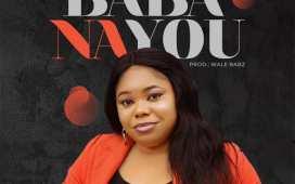 Baba Na You - Soso Ebiwari
