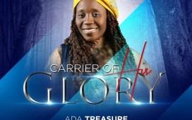 Carrier Of His Glory - Ada Treasure