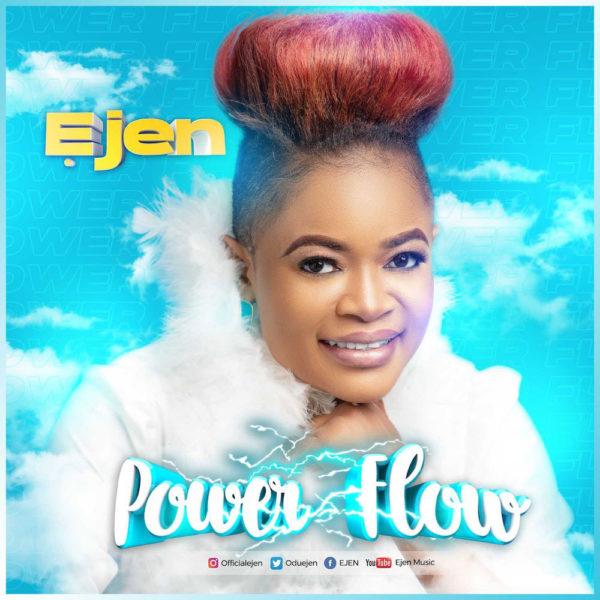 Power-flow-Ejen-600x600 [MP3 DOWNLOAD] Power Flow – Ejen