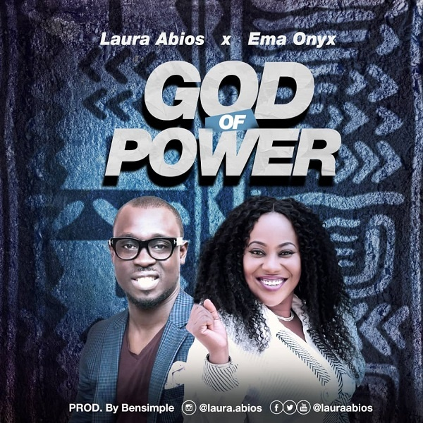 God Of Power - Laura Abios Ft. Ema Onyx