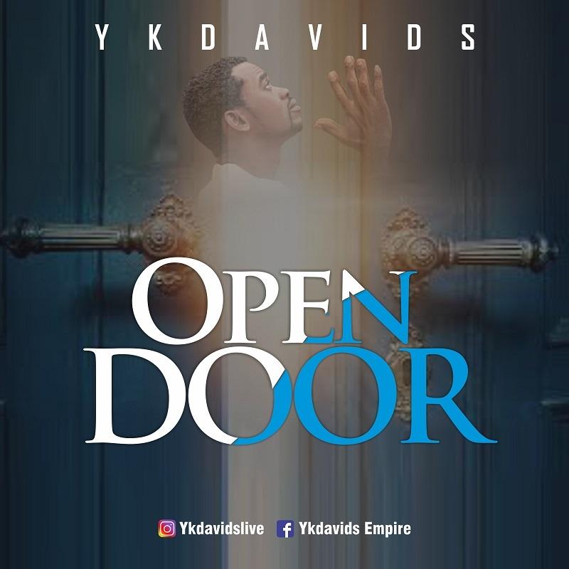 Open-Door-Ykdavids [MP3 DOWNLOAD] Open Door – Ykdavids