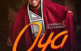 Oya - Lawrence & De Covenant