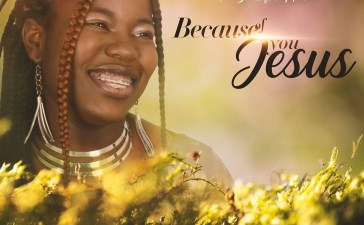 Because Of You Jesus - Alice Joshua Ft. Faithful Kool
