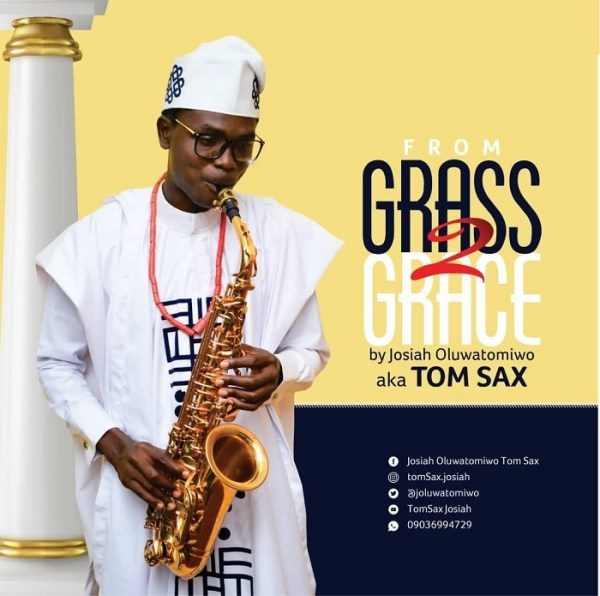 From Grass to Grace - Tom Sax