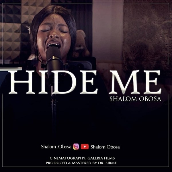 Hide Me [Worship Medley] - Shalom Obosa