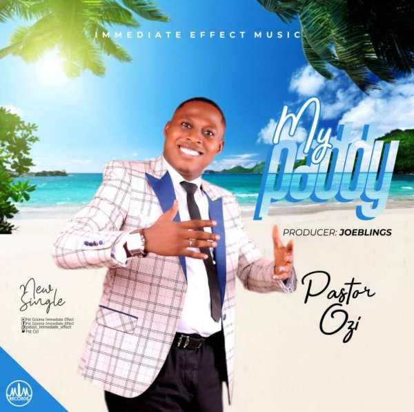Pastor Ozi – My Paddy