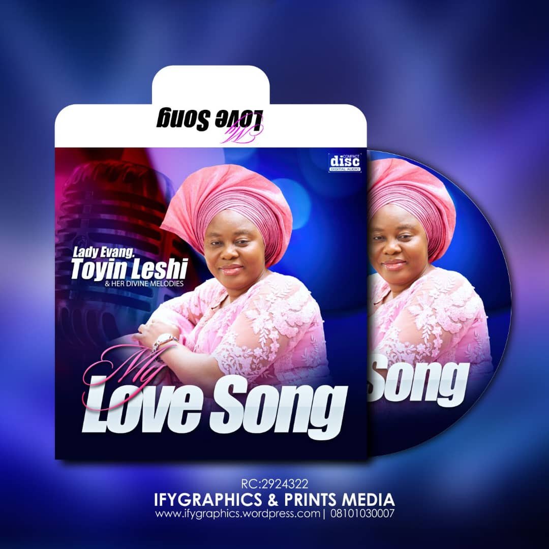 Lady-Evang-Toyin-Leshi-Her-Divine-Melodies-My-Love-Song [ALBUM] My Love Song – Lady Evang. Toyin Leshi