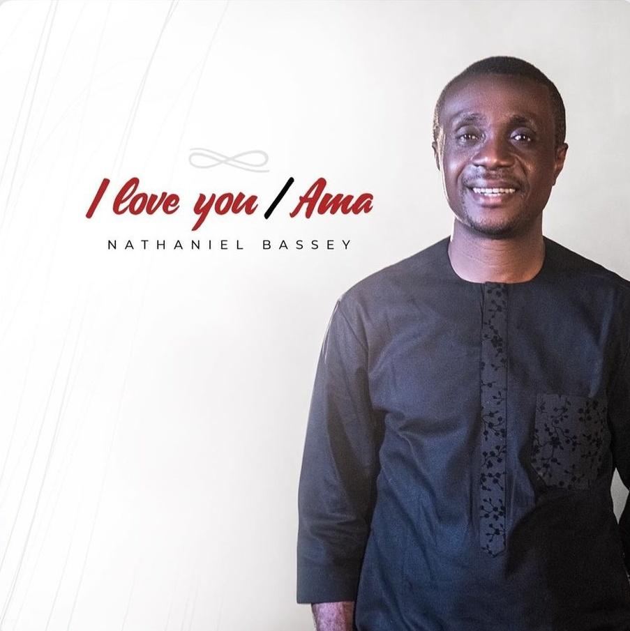 I-Love-You-Ama-Medley-Nathaniel-Bassey [Song Lyrics] I Love You / Ama Medley – Nathaniel Bassey
