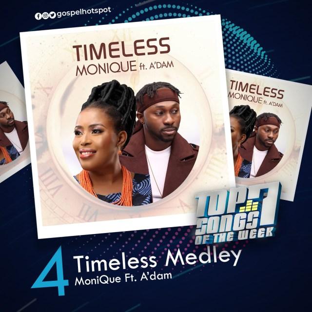 Timeless Medley – MoniQue Ft. A'dam