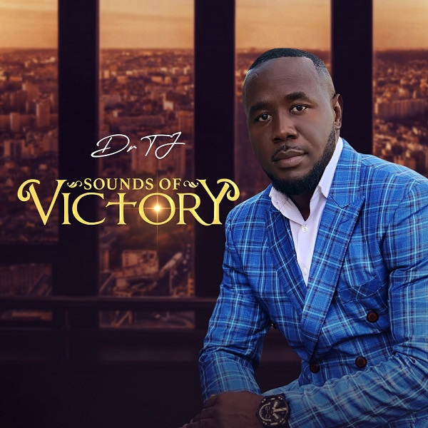 [Album] Sounds Of Victory - Dr TJ