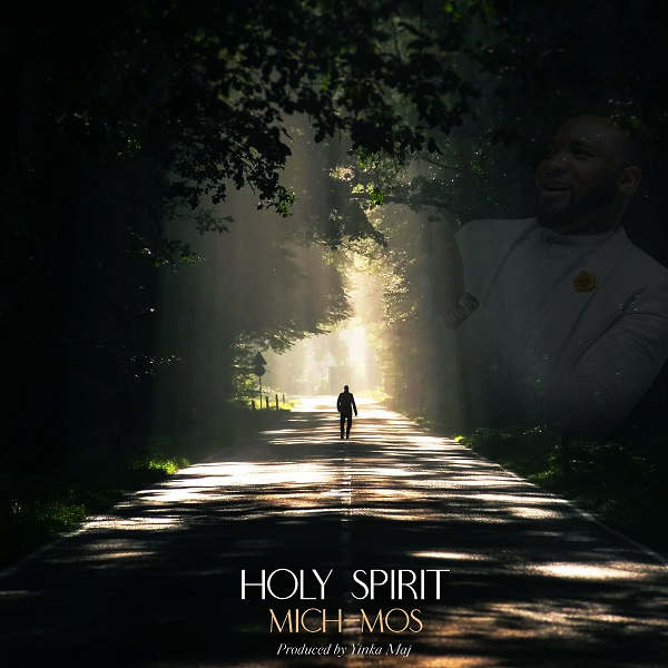 Holy Spirit - Mich-Mos
