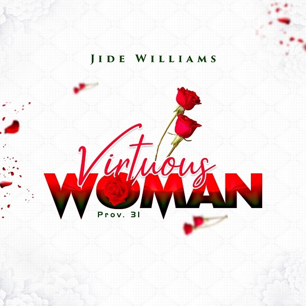 Virtuous Woman - Jide Williams