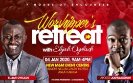 7 Hours Worshiper's Retreat With Elijah Oyelade