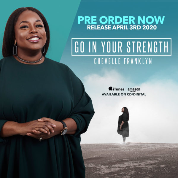 Chevelle-Franklin-Go-In-Your-Strength-Pre-Order-Cover [ALBUM PREMIER] Chevelle Franklyn - Go In Your Strength (Full Album)