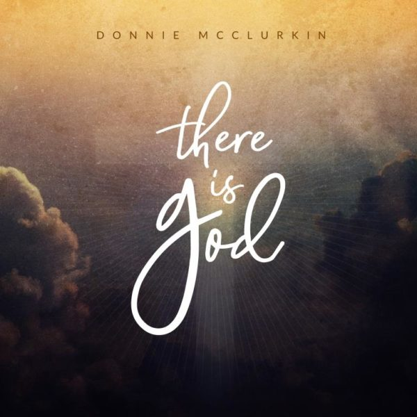 Donnie McClurkin - There Is God