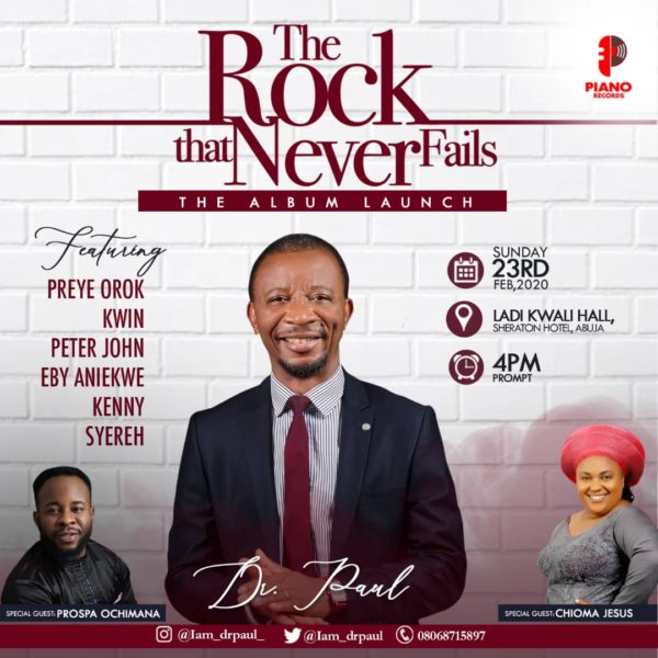"""Dr-Paul-Live-In-Concert Dr Paul Live In Concert & Album Unveiling Tagged """"The Rock That Never Fails"""""""