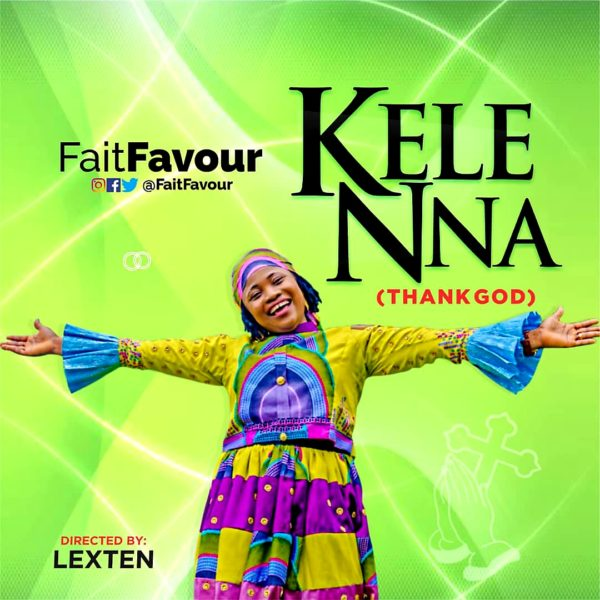 Faitfavour - Kelenna [Thank God]