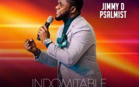 Jimmy D Psalmist - Indomitable