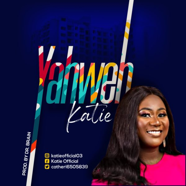 Katie - Yahweh