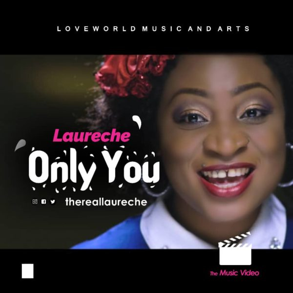 "Laureche-Only-You [Download Video] Laureche – ""Only You"""