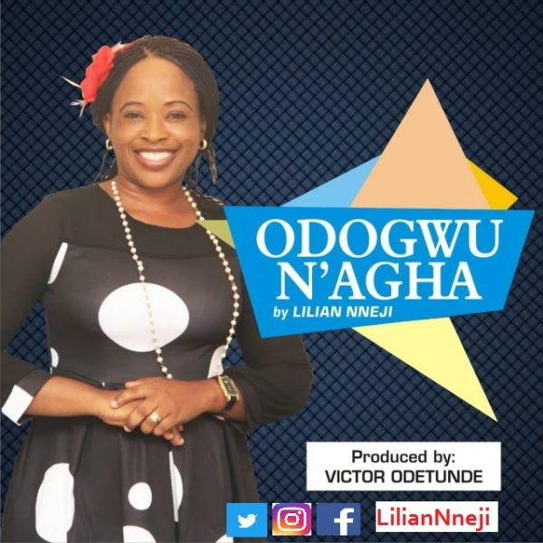 Lilian Nneji - Odogwu N'agha