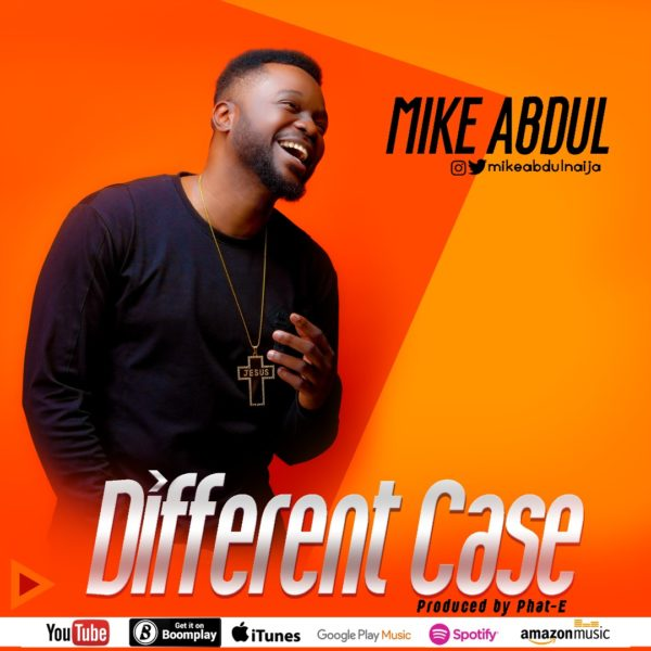 DIFFERENT CASE by Mike Abdul