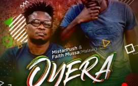 MistarPush Ft. Faith Mussa – Oyera