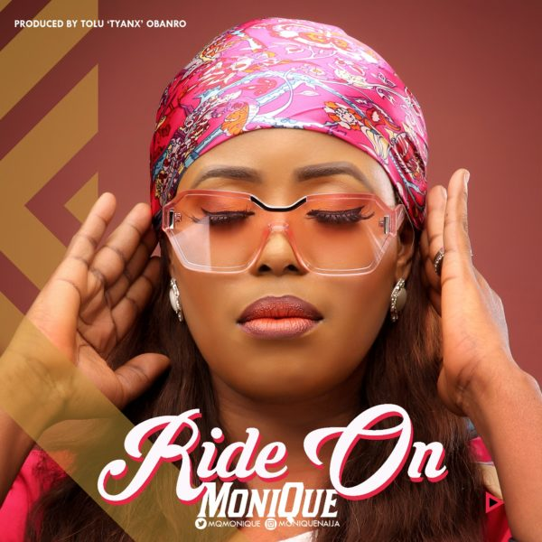 Monique-Ride-On [Lyrics] Monique – Ride On