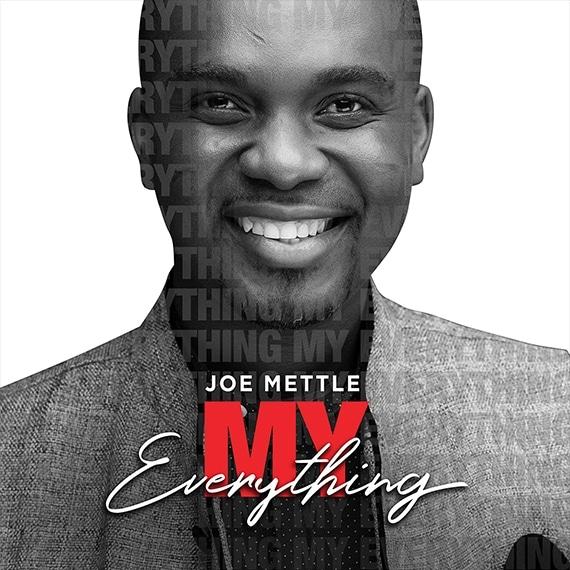 """My-Everything-Joe-Mettle [Music + Video] Joe Mettle – """"My Everything"""""""