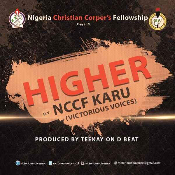 NCCF Choir Nasarawa Chapter - Higher