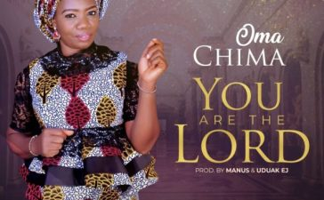 Oma Chima - You Are The Lord