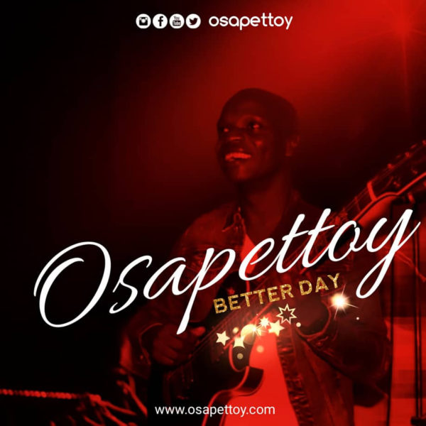Osapettoy - Better Day