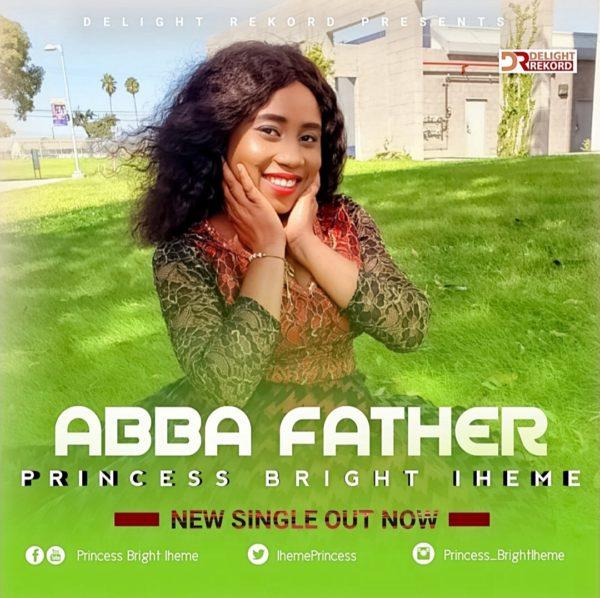 Princess Bright Iheme - Abba Father