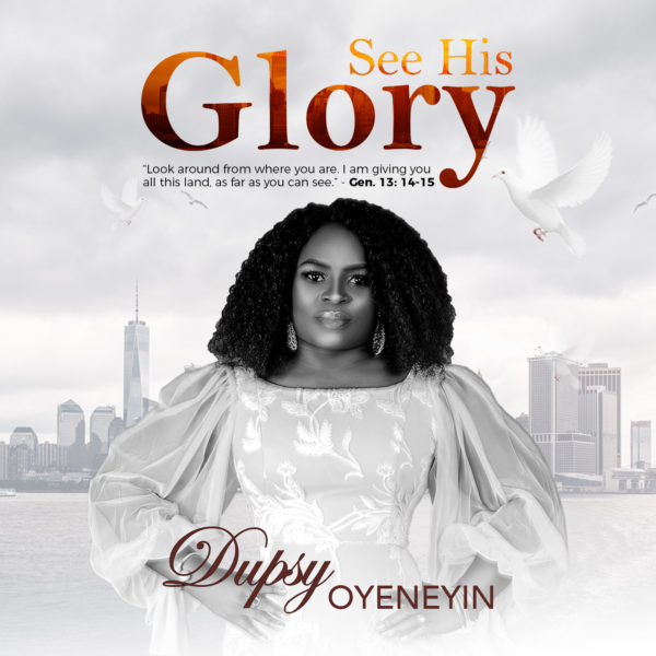 See His Glory - Dupsy Oyeneyin