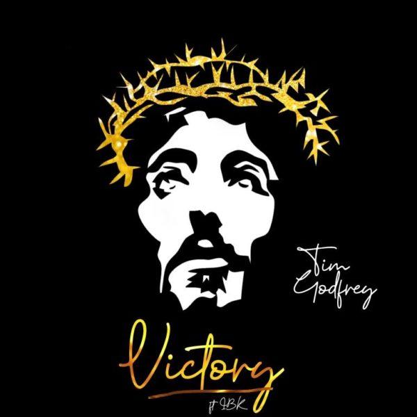 Tim Godfrey - Victory