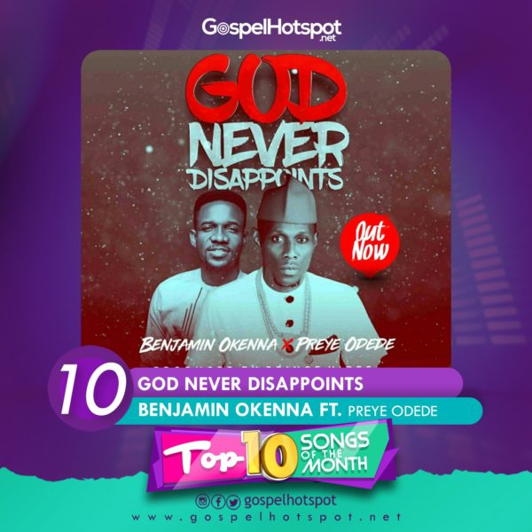 Top 10 Nigerian Gospel Songs Of The Month | June 2018 » Gospel Songs