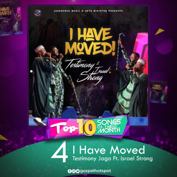 Testimony Jaga Ft. Israel Strong – I Have Moved