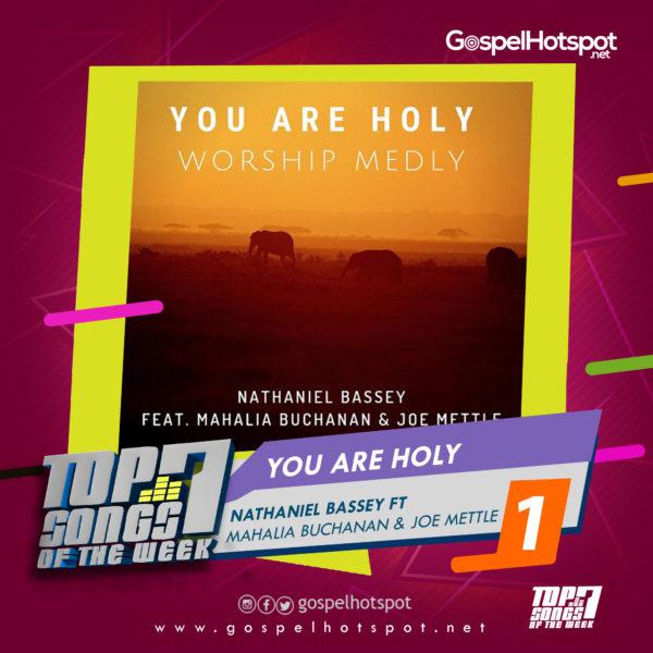 Top 7 Nigerian Gospel Songs Of The Week | 2nd Week Of April, 2019