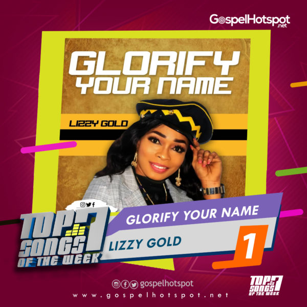 Lizzy Gold – Glorify Your Name