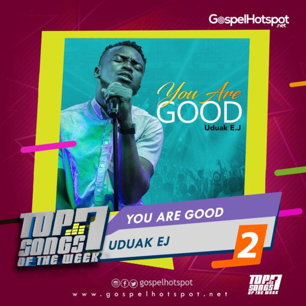 Uduak EJ – You Are Good