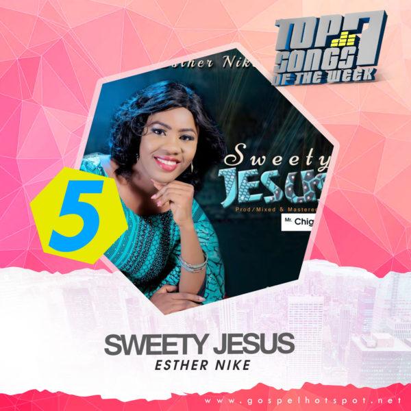Esther Nike – Sweety Jesus