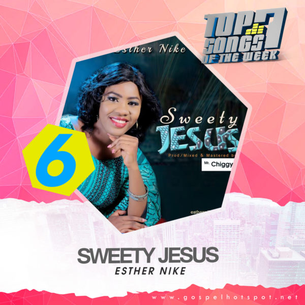 Esther Nike – Sweety Jesus