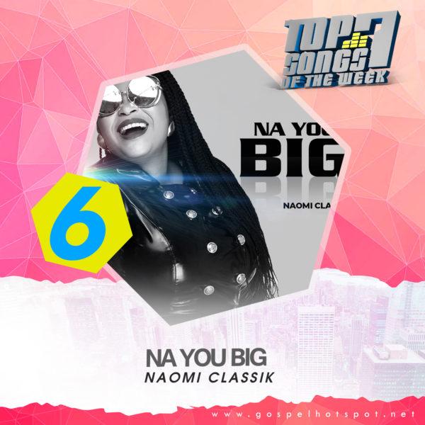 Naomi Classik – Na You Big