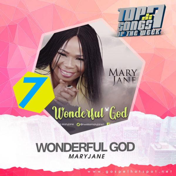 Top 7 Nigerian Gospel Songs Of The Week | 2nd Week Of Feb, 2019