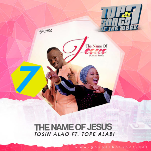 Tosin Alao Ft. Tope Alabi - The Name Of Jesus