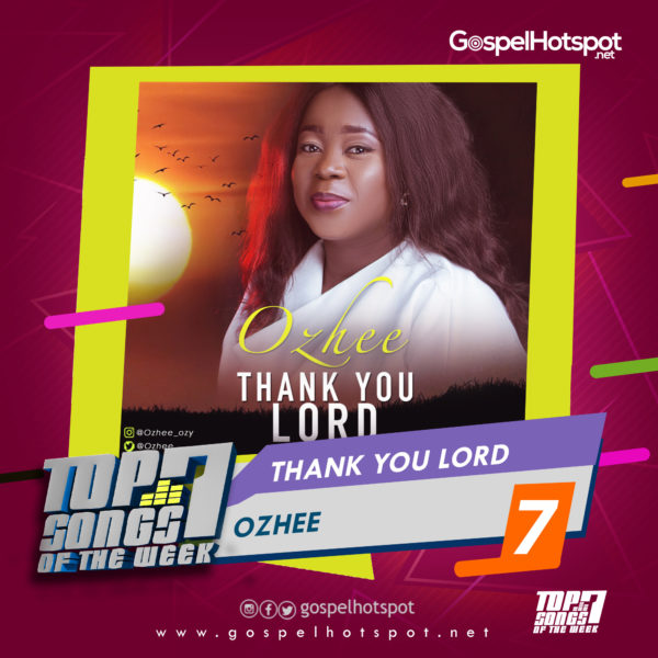 Ozhee – Thank You Lord